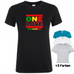 "Astamatitos T-Shirt ""ONE LOVE"" Women"