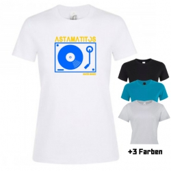 "Astamatitos T-Shirt ""TURNTABLE"" Women"