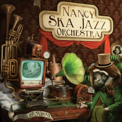 Nancy Ska Jazz Orchestra - Anachronisme