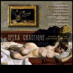Opera Chaotique - Muses of the Damned Artists