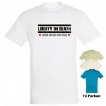 """Astamatitos T-Shirt """"LIBERTY OR DEATH"""" MEN"""