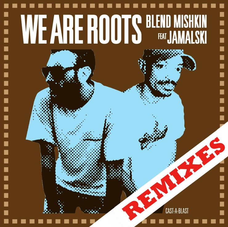 We are Roots Remixes [EP]